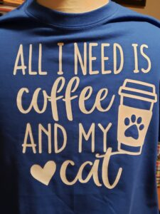 T-Shirt All I need is Coffee and My Cat